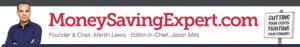 Money Saving Expert Tag Line